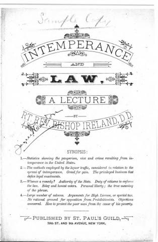Intemperance and law: a lecture by Rt. Rev. Bishop Ireland, D.D.